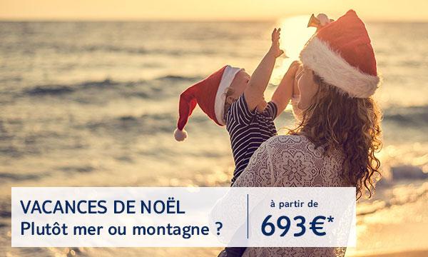 Vacances de Noel des 693 euros